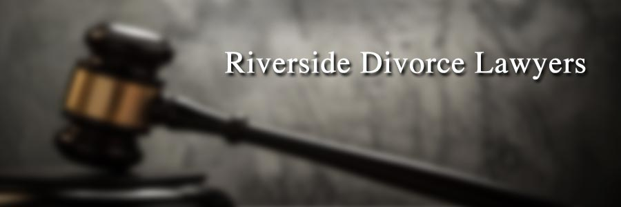 Riverside Divorce Lawyers